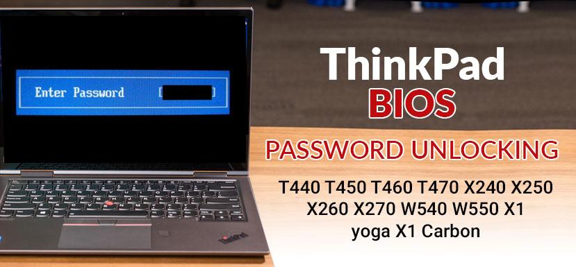 ThinkPad Bios Unlocking
